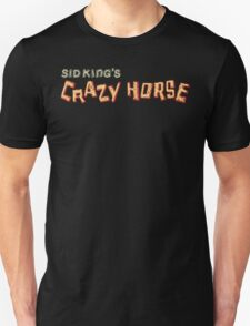 sid king's crazy horse T-Shirt