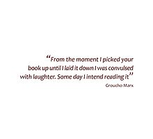 I picked up your book and convulsed with laughter... (Amazing Sayings) by gshapley