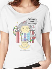 We are NOT amused ! Women's Relaxed Fit T-Shirt