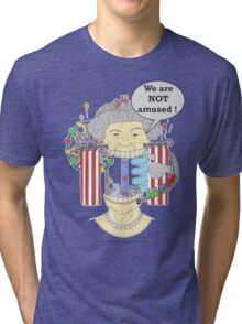 We are NOT amused ! Tri-blend T-Shirt