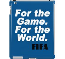 For game for the world fifa Funny Geek Nerd iPad Case/Skin