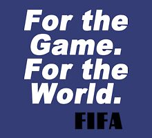 For game for the world fifa Funny Geek Nerd Unisex T-Shirt