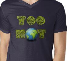 Too Hot Mens V-Neck T-Shirt