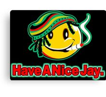 HAVE A NICE JAY T Funny Geek Nerd Canvas Print