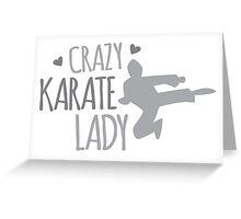 Crazy KARATE Lady Greeting Card