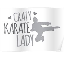 Crazy KARATE Lady Poster