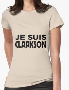 Je Suis Clarkson T-Shirt