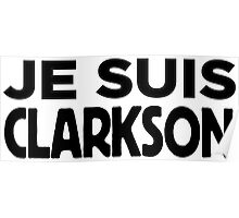 Je Suis Clarkson Poster