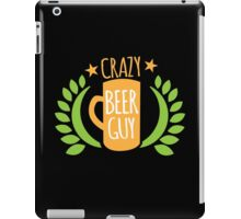 Crazy Beer Guy iPad Case/Skin