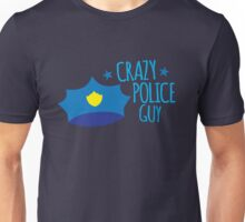 Crazy Police Guy Unisex T-Shirt