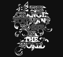 """Gandhi """"Be the change you want to see in the world"""" tee by Gareth Leyshon"""