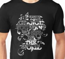 "Gandhi ""Be the change you want to see in the world"" tee Unisex T-Shirt"
