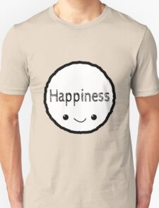Happiness! T-Shirt
