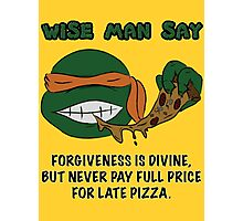 Wise Man Say - Party Photographic Print