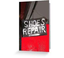 shoes! repair Greeting Card