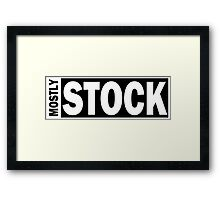 Mostly Stock Framed Print