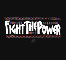 FIGHT THE POWER by JWatersDesign
