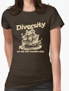 Diversity, an Old Old Wooden Ship Womens Fitted T-Shirt
