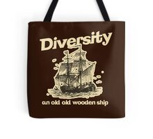 Diversity, an Old Old Wooden Ship Tote Bag