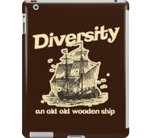 Diversity, an Old Old Wooden Ship iPad Case/Skin