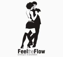 Dancing Kizomba. Feel the Flow T-Shirt
