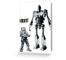 Robot Daddy Greeting Card