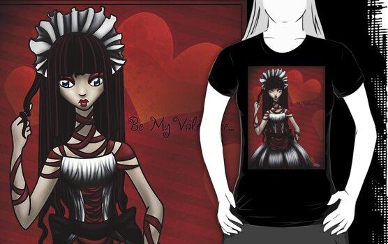 Be my Valentine...Shirt by Vestque