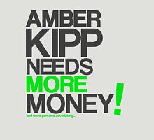 Amber Kipp Needs More! [Lime Green] Unisex T-Shirt