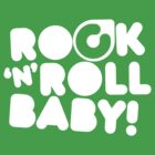 ROCK'N'ROLL BABY!  by Colorskim