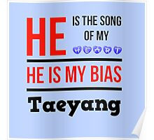 HE IS MY BIAS LIGHT BLUE - TAEYANG Poster