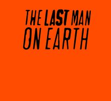 The Last Man on Earth Unisex T-Shirt