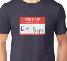 Carl Poppa. Unisex T-Shirt