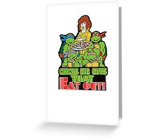Chicks Dig Guys That Eat Out Greeting Card