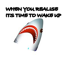 Shark's Wake Up Face! Photographic Print