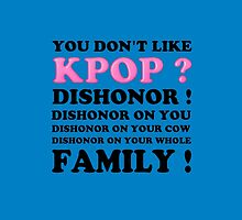 DISHONOR ON YOU! - BLUE by Kpop Love