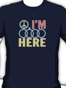 Peace, I'm Outa Here T-Shirt