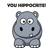 You Hippocrite! Funny Punny Merchandise Photographic Print