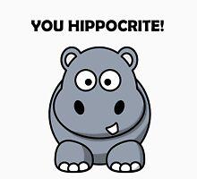 You Hippocrite! Funny Punny Merchandise Unisex T-Shirt