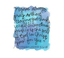 1 Thessalonians 5:15-18 Watercolor Print Photographic Print