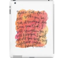 Isaiah 41:10 Watercolor Print iPad Case/Skin