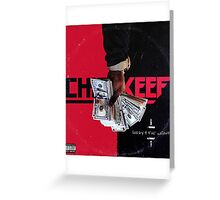 Chief Keef - Sorry 4 The Weight Greeting Card