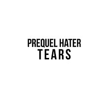 Prequel Hater Tears by houseorgana