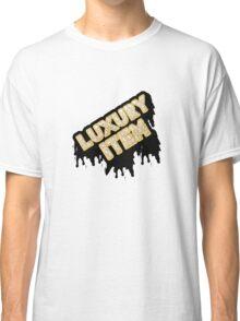 Luxury Item Classic T-Shirt
