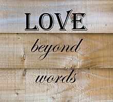 Love Beyond Words Quote by Russell102