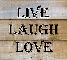 Laugh, Live, Love Quote by Russell102