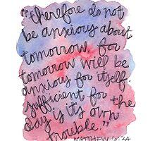 Matthew 6:34 Watercolor Print by Bumble & Bristle