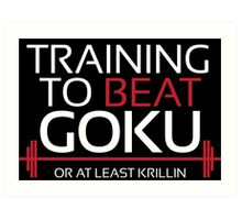 Training to beat Goku - Krillin - White Letters Art Print