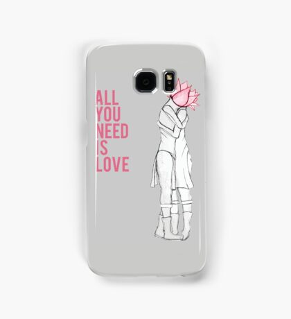 All you need is love Samsung Galaxy Case/Skin