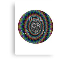Real or Not Real Trippy Hijacked Peeta Canvas Print