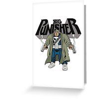 BIG Punisher Greeting Card